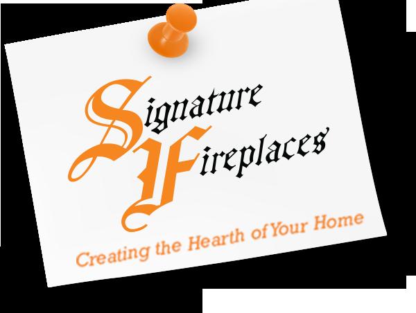 Signature Fireplaces